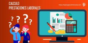 Como Calcular Prestaciones Laborales En Honduras
