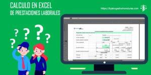 Como Calcular Prestaciones Laborales Honduras en Excel