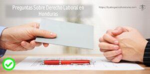 Preguntas Sobre Derecho Laboral en Honduras y la Crisis del Covid-19