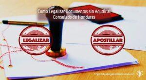 Como tramitar documentos legales para enviar a Honduras